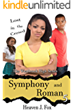 Lost in the Crowd: Symphony and Roman: A Westbrook High Series Short (Book #5)