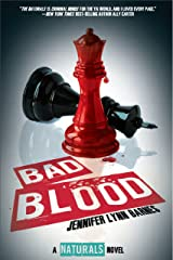 Bad Blood (The Naturals Book 4) Kindle Edition