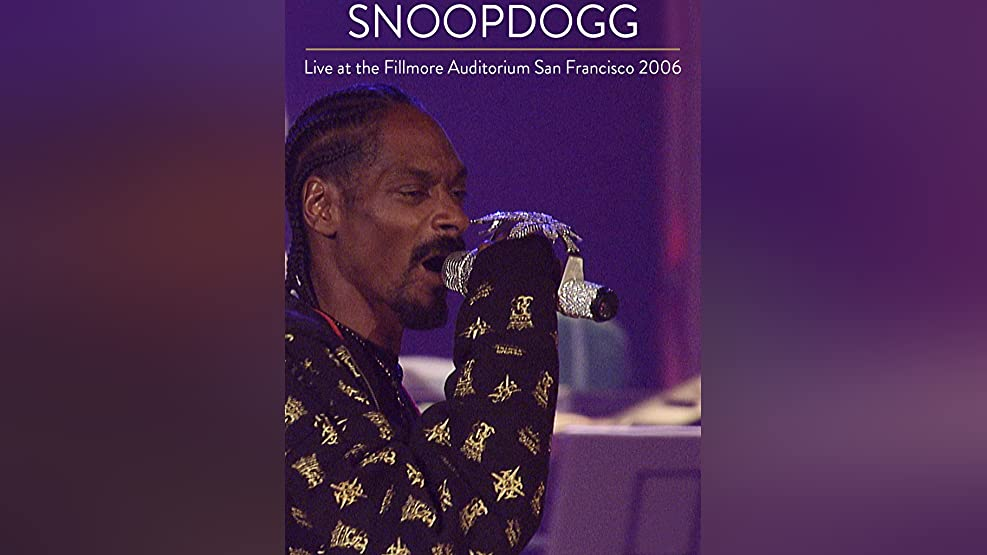Snoop Dogg - Snoop Dogg - Live At The Fillmore Auditorium San Francisco 2006