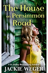 The House on Persimmon Road Kindle Edition