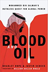 Blood and Oil: Mohammed bin Salman's Ruthless Quest for Global Power Kindle Edition