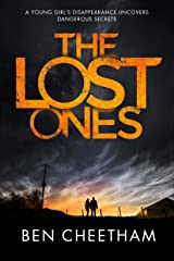 The Lost Ones: A psychological thriller full of twists and turns Kindle Edition