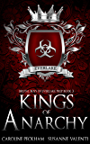 Kings of Anarchy: A Dark High School Bully Romance (Brutal Boys of Everlake Prep Book 3)