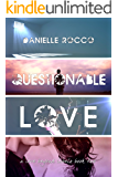 Questionable Love: Labeled Love Book #2 (Labeled Love (A love Beyond Labels Duet))