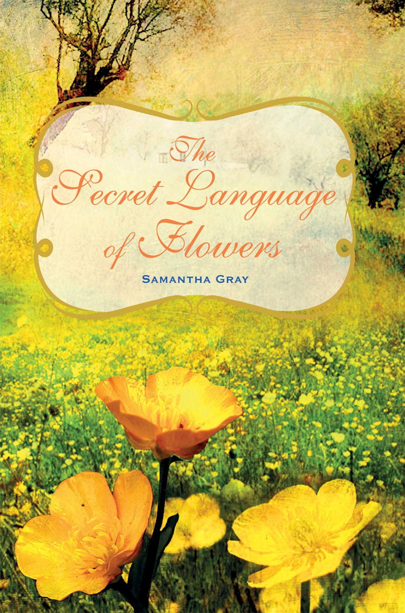 The Secret Language Of Flowers: Samantha Gray: 9781782492054: Amazon:  Books