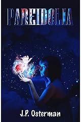 Pareidolia: Science Fiction Short Stories Kindle Edition