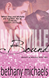 Nashville Bound: Nashville Book 3 (Naughty in Nashville)