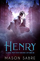 Henry: Sabre Short (Society Series Book 0) Kindle Edition
