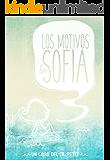 Los motivos de Sofía (Spanish Edition)