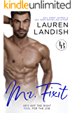 Mr. Fixit: A Friends To Lovers Romance (Irresistible Bachelors Book 5)