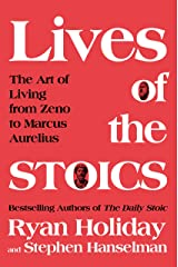 Lives of the Stoics: The Art of Living from Zeno to Marcus Aurelius Hardcover