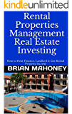 Rental Properties Management Real Estate Investing: How to Find, Finance, Landlord & Get Rental Property Income
