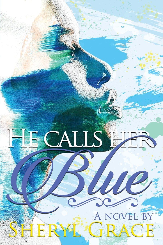 Download He Calls Her Blue ebook