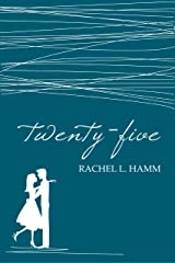 Twenty-Five Kindle Edition