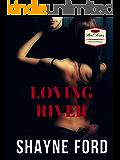 LOVING RIVER, A Rock Star Romance (STEEL SERIES Book 2)