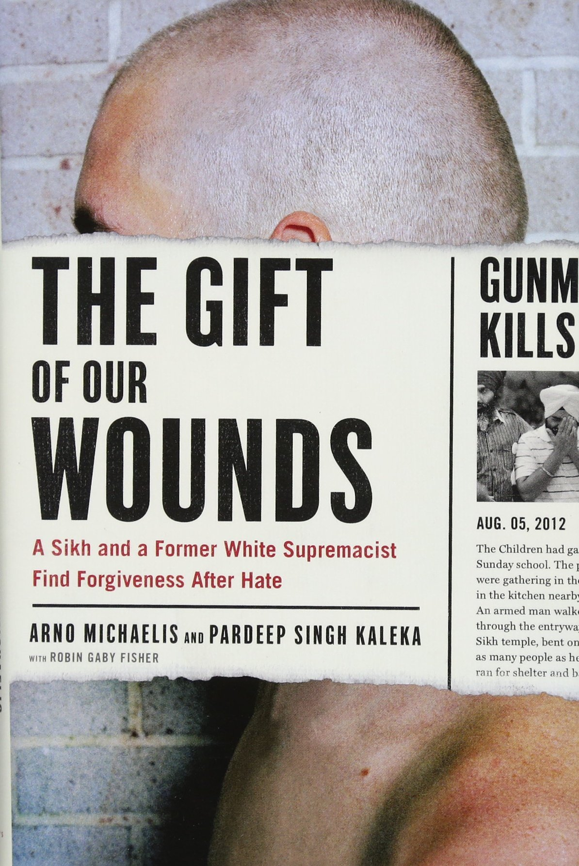 The Gift Of Our Wounds A Sikh And A Former White Supremacist Find