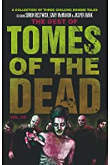 The Best of Tomes of the Dead, Volume 2 Kindle Edition