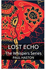 Lost Echo (The Whispers Series Book 2) Kindle Edition