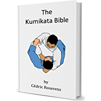 The Kumikata Bible: The guide to modern Judo grip fighting (English Edition)