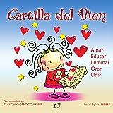Cartilla del Bien (Spanish Edition)