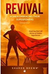 Revival: Women Embracing Their Super Powers - Volume One Kindle Edition