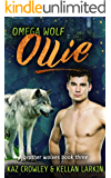 Omega Wolf: Ollie: M/M Mpreg Romance (Brother Wolves Book 3)