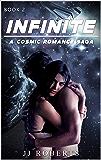 Infinite : A Cosmic Romance Saga