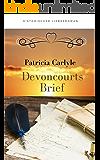 Devoncourts Brief: Historischer Liebesroman (German Edition)