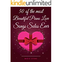 50 OF THE MOST BEAUTIFUL PIANO LOVE SONGS SOLOS EVER book cover