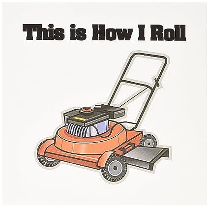 Diseños Dooni diseños divertido y gracioso - este es cómo I Roll ...