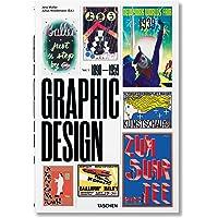 The history of graphic design. Ediz. italiana e