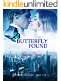 Butterfly Found (Wings of Obsession Book 1)