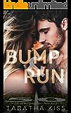Bump and Run (Bad Ballers Book 1)