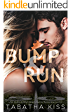 Bump and Run (Bad Ballers Book 1)