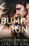 Bump and Run (Bad Ballers Book 1) (English Edition)