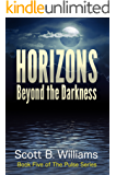 Horizons Beyond the Darkness (The Pulse Series Book 5)