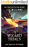 Wizard Trials (Lost Tales of the Realms)
