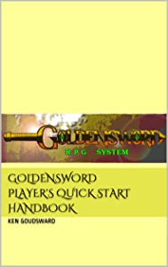 GoldenSword Player's Quick Start Handbook (GoldenSword RPG System 1)