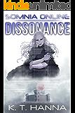 Dissonance (Somnia Online Book 4)
