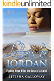 Letters to Jordan Finding Hope After the Loss of A Child