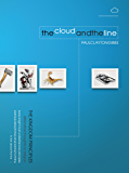 The Cloud and the Line: Alternative Thoughts on Religion: The Kingdom Principles (The Kingdom Trilogy Book 2)