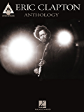 Eric Clapton Anthology Songbook
