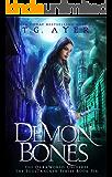 Demon Bones: A SoulTracker Novel #6: A DarkWorld Universe Series (DarkWorld: SoulTracker)
