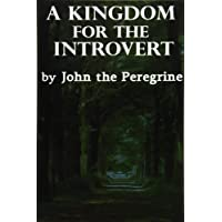 A Kingdom for the Introvert