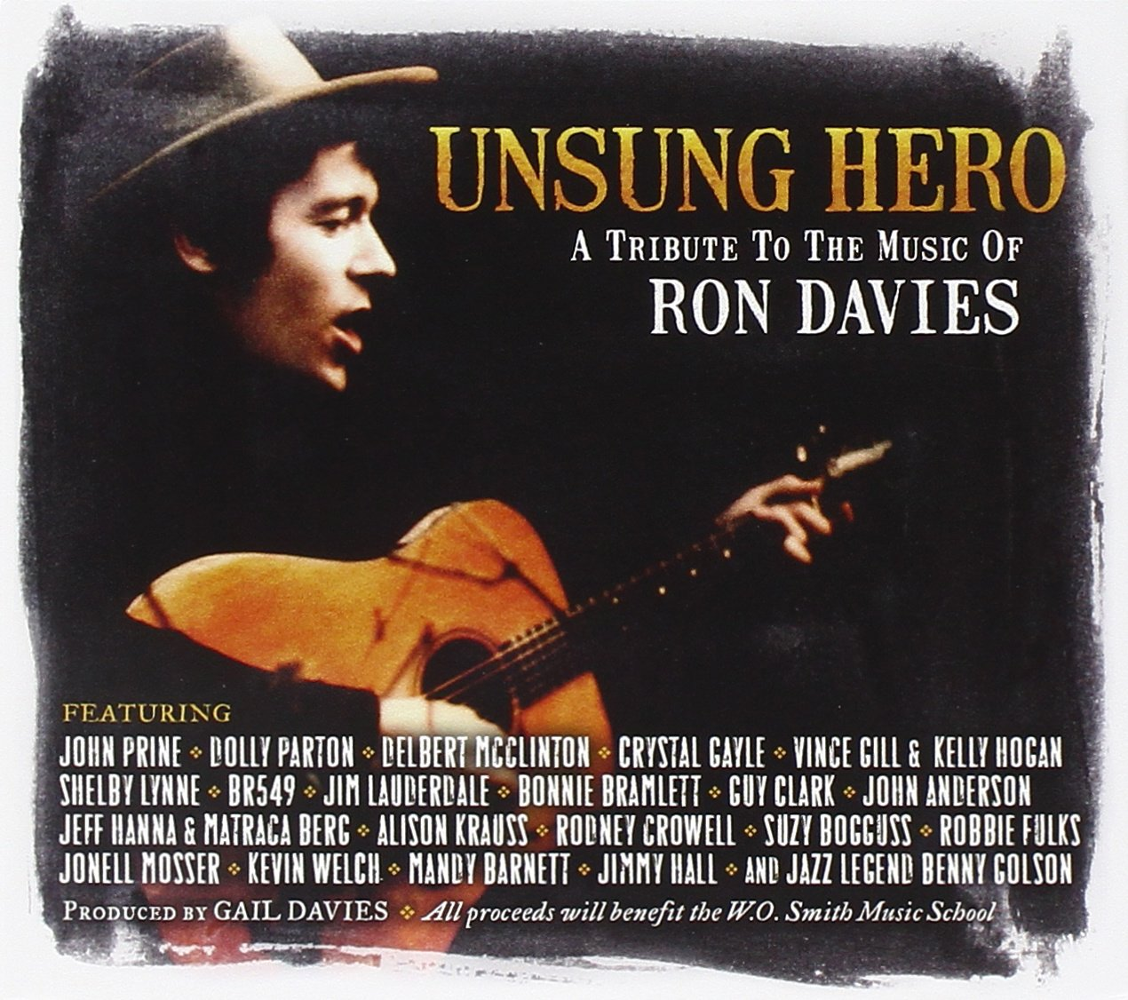 Unsung Hero - A Tribute To The Music Of Ron Davies: Ron ...