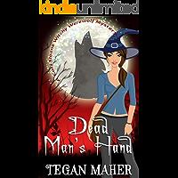 Dead Man's Hand (Cori Sloane WItchy Werewolf Mysteries Book 2)