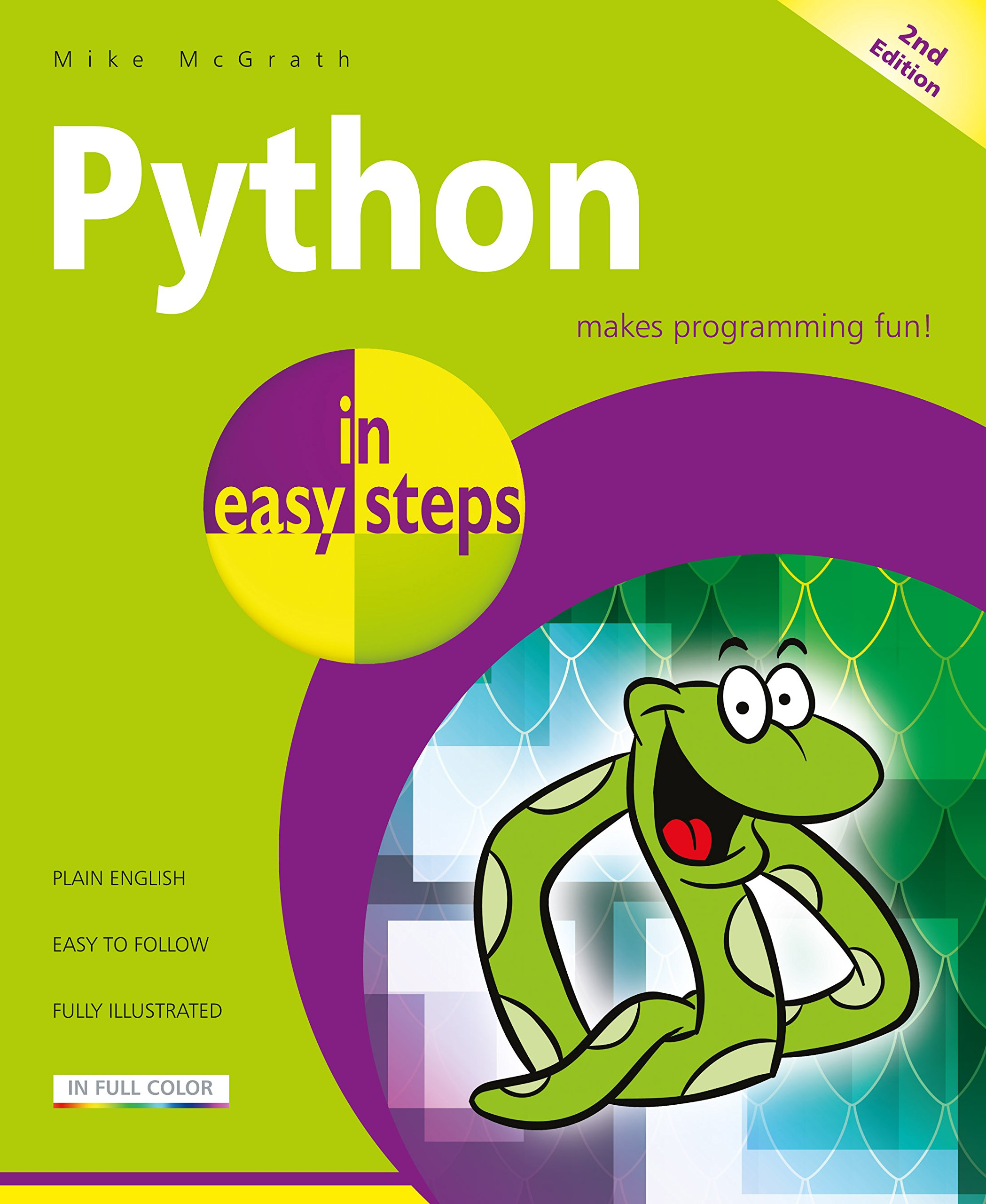 Python in easy steps: Covers Python 3.7 by In Easy Steps Limited