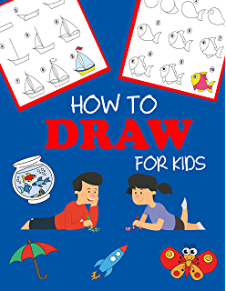 The Drawing Book For Kids 365 Daily Things To Draw Step By Step