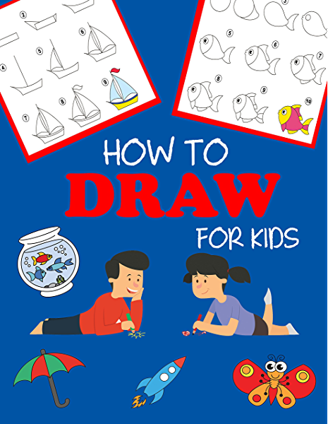 How To Draw For Kids Learn To Draw Step By Step Easy And Fun Step By Step Drawing Books Book 1 Kindle Edition By Dp Kids Children Kindle Ebooks Amazon Com