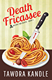Death Fricassee (Recipe for Death Book 1)